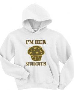 I'm her studmuffin hoodie ZNF08