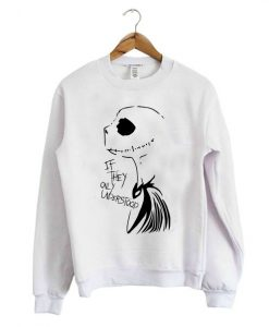 If they only Understood Sweatshirt ZNF08