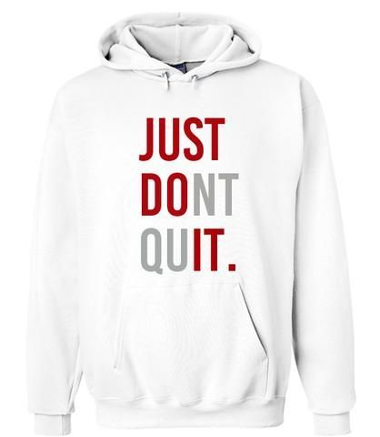 Just Dont Quit Hoodie ZNF08