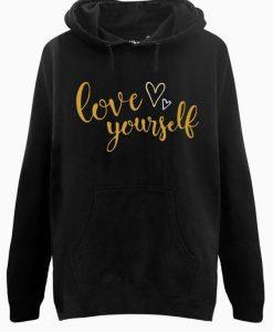 Love Yourself Hoodie ZNF08