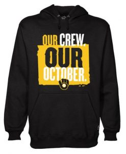 Our Crew Our October Hoodie Hoodie ZNF08