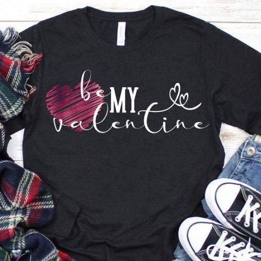 be my valentine TSHIRT ZNF08