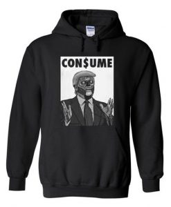 consume trump hoodie ZNF08