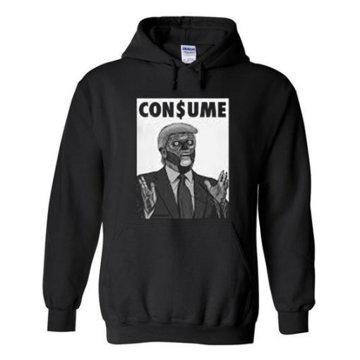 consume trump hoodie ZNF08