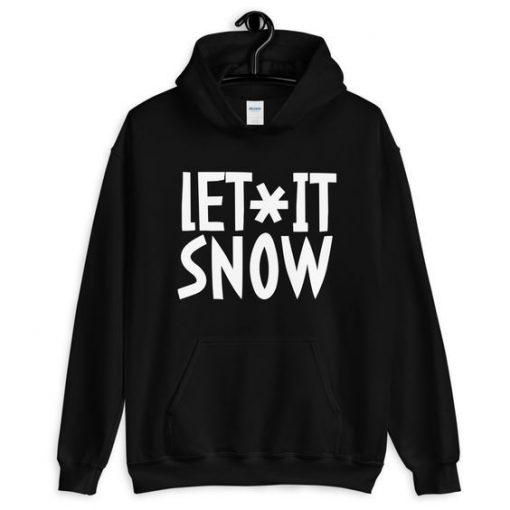 let it Snow Hoodie ZNF08