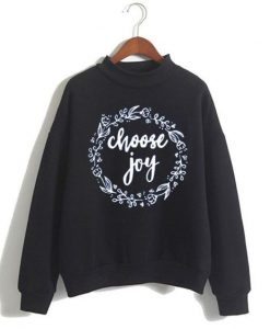 Choose Joy Sweatshirt ZNF08