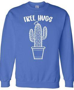 Free Hugs Cactus Sweatshirt ZNF08