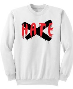 HATE Sweatshirt ZNF08