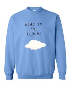 HEAD IN THE CLOUDS SWEATSHIRT ZNF08
