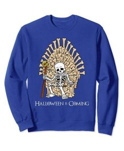 Halloween is Coming Sweatshirt ZNF08