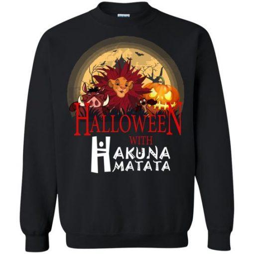 Halloween with Hakuna Matata SWEATSHIRT ZNF08