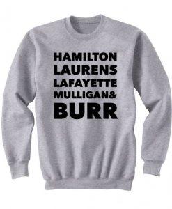 Hamilton Laurens Lafayette Mulligan & Burr Sweatshirt ZNF08