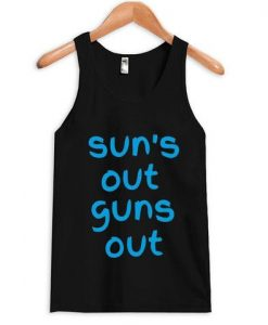suns out guns out Tank top ZNF08