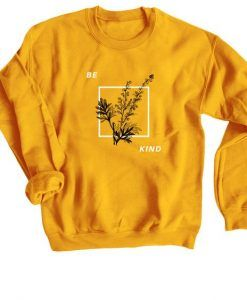 Be Kind Tees Sweatshirt ZNF08