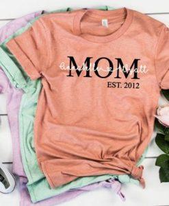 Mom Established Shirt ZNF08
