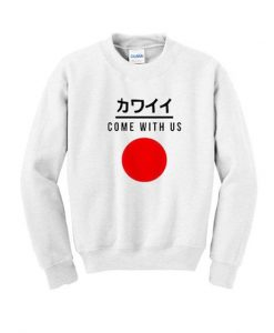 come with us japanese sweatshirt ZNF08