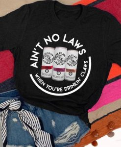 AIN`T NO LAWS T SHIRT ZNF08
