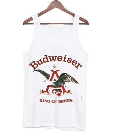 About Budweiser King Of Beers Tanktop ZNF08