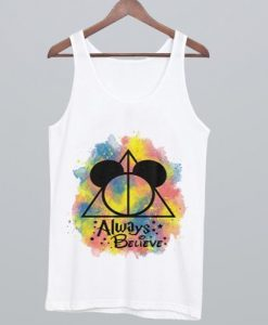 Always Believe Tank Top ZNF08