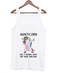 Aunticorn Like A Normal Aunt Only More Awesom Tank Top ZNF08