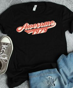 Awesome since 1979 Tshirt ZNF08