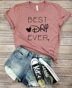 BEST DAY EVER TSHIRT ZNF08