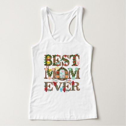 BEST MOM EVER TANK TOP ZNF08