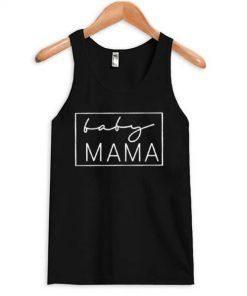 Baby Mama Tanktop ZNF08
