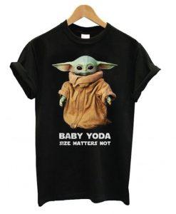 Baby Yoda Size Matters Not t shirt ZNF08