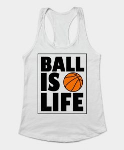 Ball Is Life Tank Top Women ZNF08