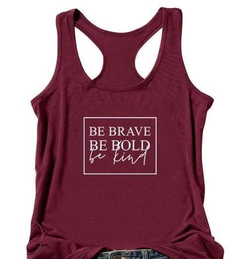 Be Brave Be Bold Be Kind Tank ZNF08