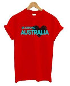 Be Strong Australia T Shirt ZNF08