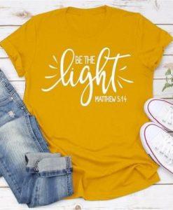 Be The Light Women's Screen Tee ZNF08