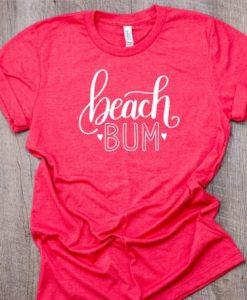 Beach Bum TShirt ZNF08