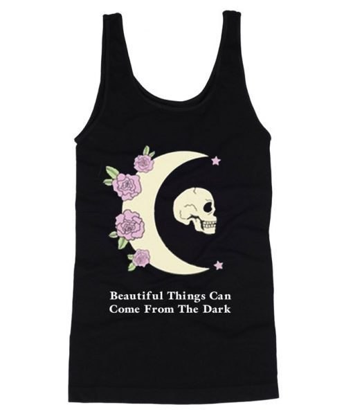 Beautiful-Things-Can-Come-Tanktop ZNF08