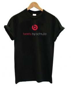 Beets by Schrute T shirt ZNF08