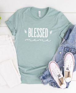 Blessed Mama Shirt ZNF08