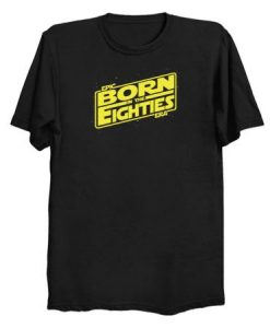 Born in the eighties T Shirt ZNF08