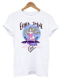 Cars - Erika Jayne T shirt ZNF08