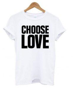 Choose Love White T-Shirt ZNF08