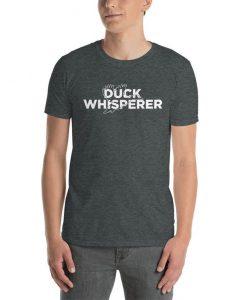 Duck Whisperer T-Shirt