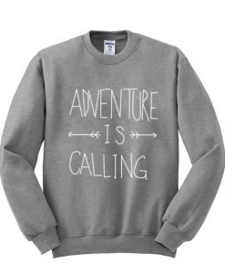 Adventure is Calling Sweatshirt ZNF08