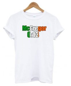 Conor Mcgregor 13 Seconds T shirt ZNF08