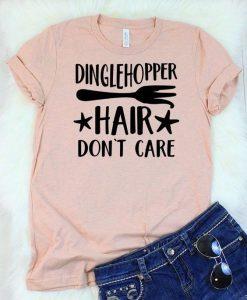 Dinglehopper Hair T Shirt ZNF08