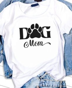 Dog mom Tshirt ZNF08