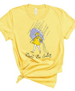 Don't Be Salty TSHIRT ZNF08