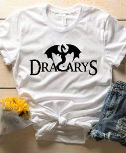 Dracarys Shirt ZNF08