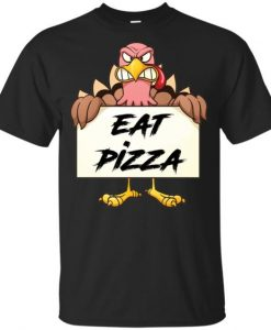 Eat Pizza TSHIRT ZNF08