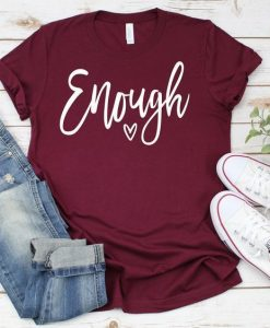 Enough Tee Shirt ZNF08