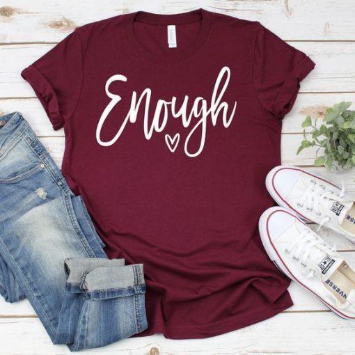 Enough Tee Shirt ZNF08